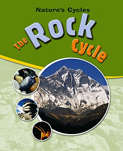 9780750253598: The Rock Cycle (Nature's Cycles)