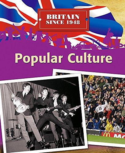9780750253734: Popular Culture (Britain Since 1948)