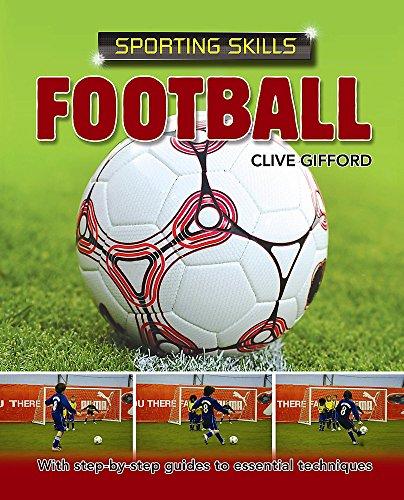 9780750253772: Sporting Skills: Football