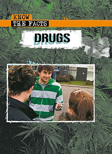 Know The Facts: Drugs (9780750253871) by Sarah Medina