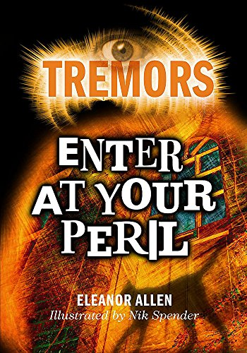 9780750254113: Enter At Your Peril (Tremors)