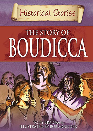 9780750254304: Historical Stories: The Story of Boudicca