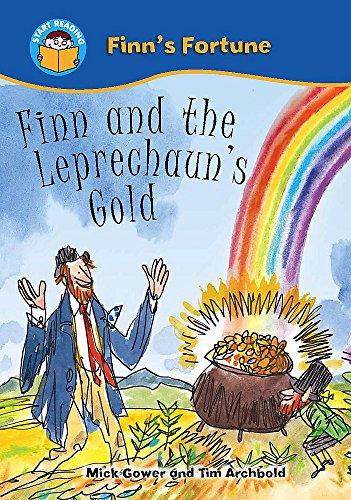 Finn and the Leprechauns Gold (Start Reading: Gowar, Mick