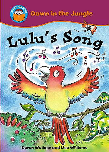 9780750254779: Lulu's Song (Start Reading: Down In The Jungle)