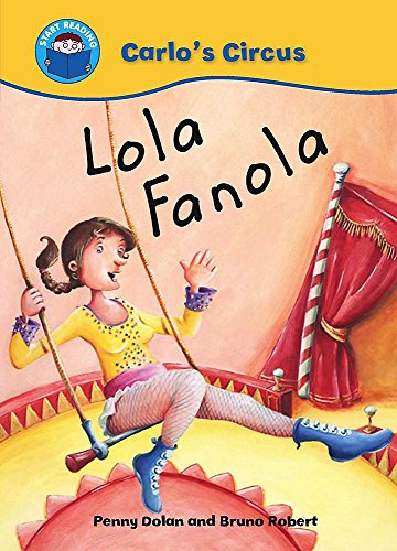9780750255400: Lola Fanola (Start Reading: Carlo's Circus)