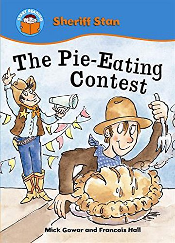 Start Reading: Sheriff Stan: The Pie-eating Contest: Gowar, Mick