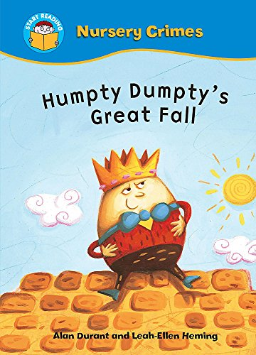 9780750256032: Start Reading: Nursery Crimes: Humpty Dumpty's Great Fall