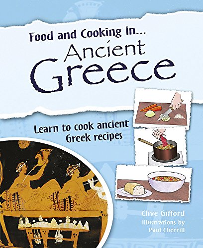 9780750256650: Ancient Greece (Food and Cooking in)