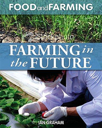 Farming in the Future (Food & Farming): Hodder Wayland Childrens