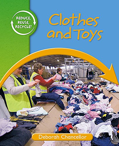 9780750257138: Reduce, Reuse, Recycle: Clothes and Toys