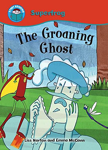 9780750257343: The Groaning Ghost (Start Reading: Superfrog)