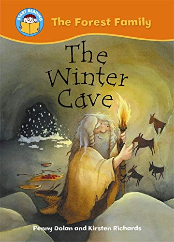 9780750257411: The Winter Cave (Start Reading: The Forest Family)