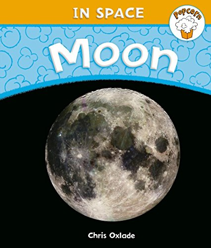 9780750257756: Moon (Popcorn: In Space)