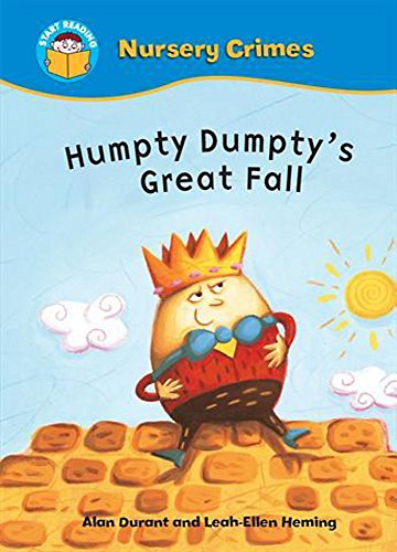 9780750258142: Humpty Dumpty's Great Fall (Nursery Crimes)