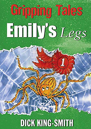 9780750258500: Emily's Legs (Gripping Tales)