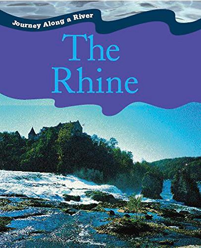 9780750258715: Rhine (Journey Along a River)