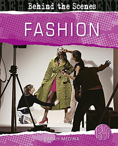 9780750258883: Fashion (Behind the Scenes)