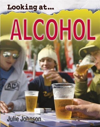 Alcohol (Looking At): Johnson, Julie