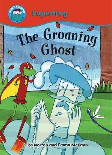 9780750260305: The Groaning Ghost (Start Reading: Superfrog)