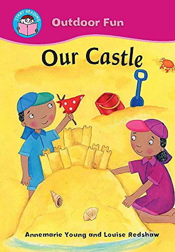 9780750260411: Start Reading: Outdoor Fun: Our Castle