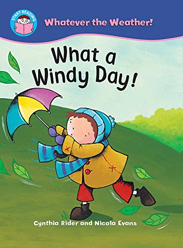 9780750260596: What a Windy Day! (Start Reading: Whatever the Weather)