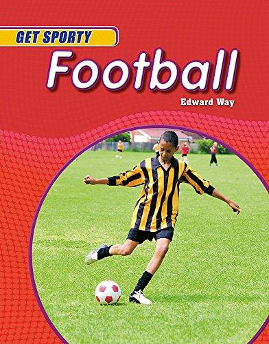 9780750261104: Football (Get Sporty)