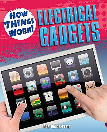 9780750261258: How Things Work: Electrical Gadgets