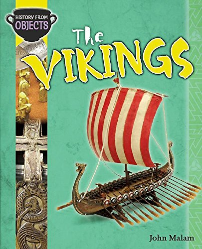 9780750261302: The Vikings (History from Objects)
