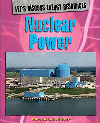 9780750261531: Let's Discuss Energy Resources: Nuclear Power