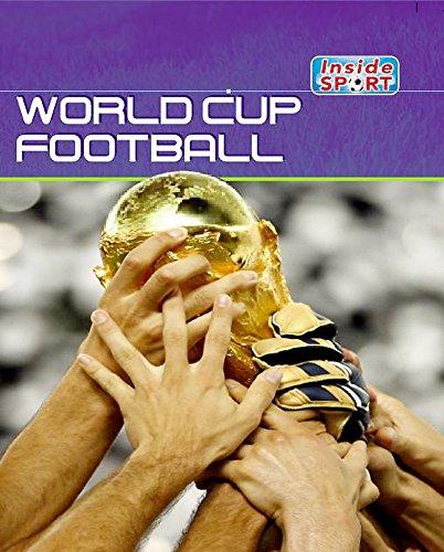 9780750261982: Inside Sport: World Cup Football