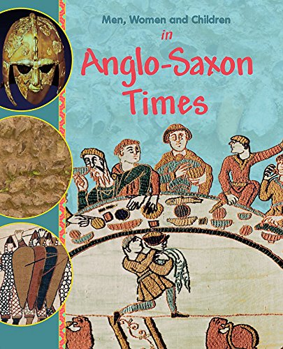 9780750262330: In Anglo Saxon Times (Men, Women and Children)