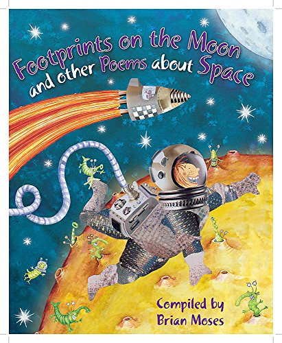 9780750262972: Footprints on the Moon and Other Poems about Space. Compiled by Brian Moses
