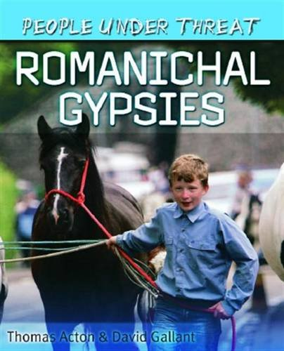 9780750263740: Romanichal Gypsies (People Under Threat)
