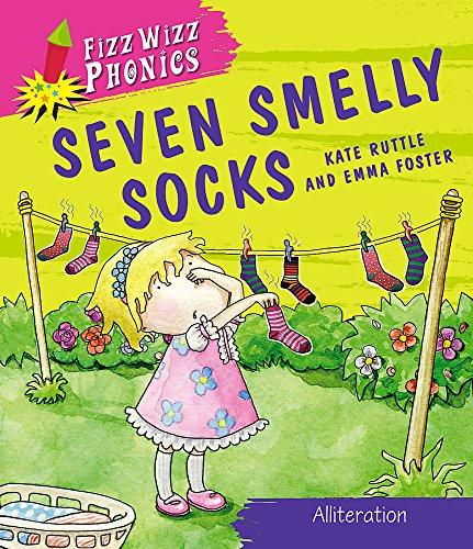 9780750263894: Seven Smelly Socks (Fizz Whiz Phonics)