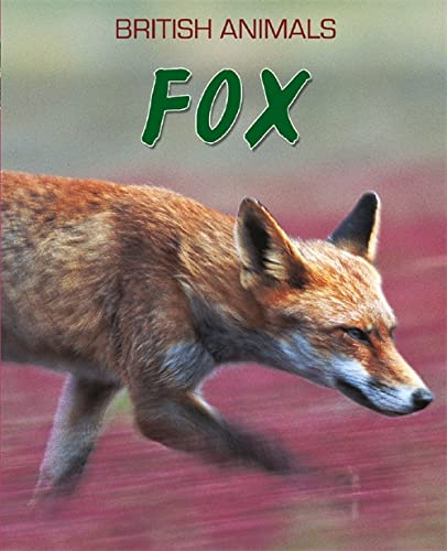 9780750264327: British Animals: Fox