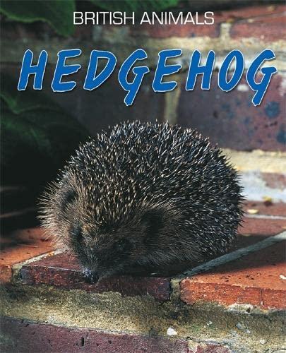 9780750264358: Hedgehog. Michael Leach (British Animals)