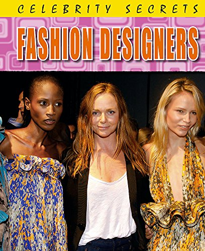 9780750264693: Celebrity Secrets: Fashion Designers