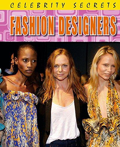 9780750264693: Fashion Designers (Celebrity Secrets)