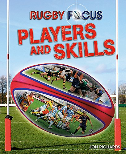 9780750264778: Rugby Focus: Players and Skills