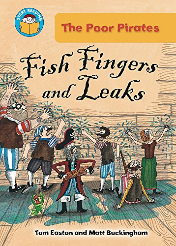 9780750264952: Fish Fingers and Leaks (Start Reading: The Poor Pirates)
