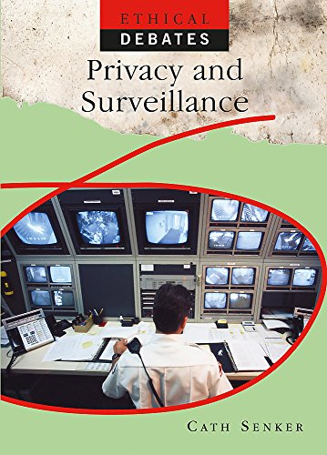 9780750265683: Privacy and Surveillance (Ethical Debates)