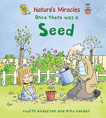 9780750266833: Nature's Miracles: Once there was a Seed