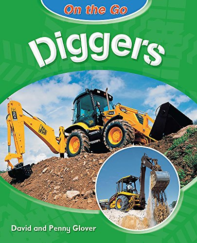 9780750266987: Diggers (On the Go)