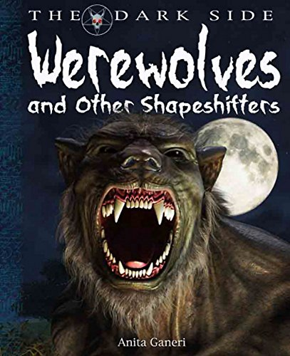 9780750267793: Werewolves and Other Shapeshifters (Dark Side)