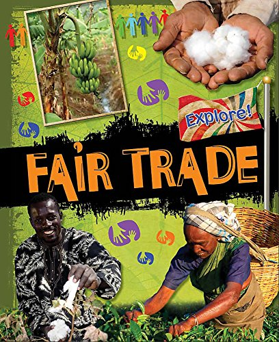 9780750268479: Fair Trade. (Explore!)