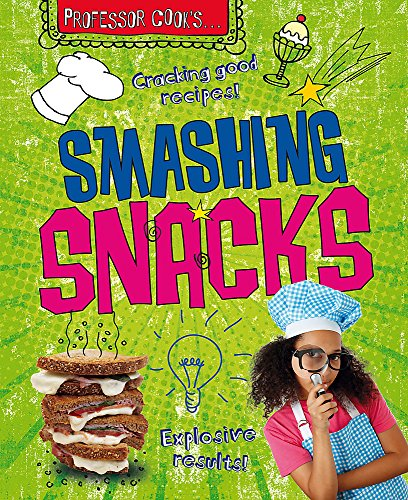 9780750268516: Professor Cook's Smashing Snacks