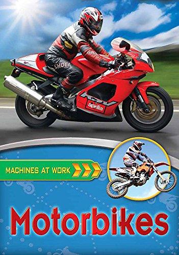 9780750268905: Motorbikes (Machines at Work)