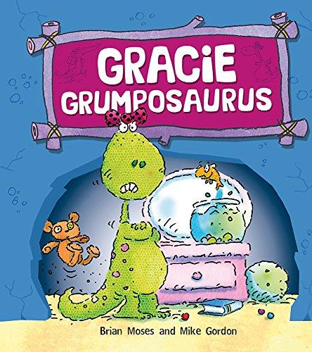 9780750271141: Gracie Grumposaurus (Dinosaurs Have Feelings, Too)