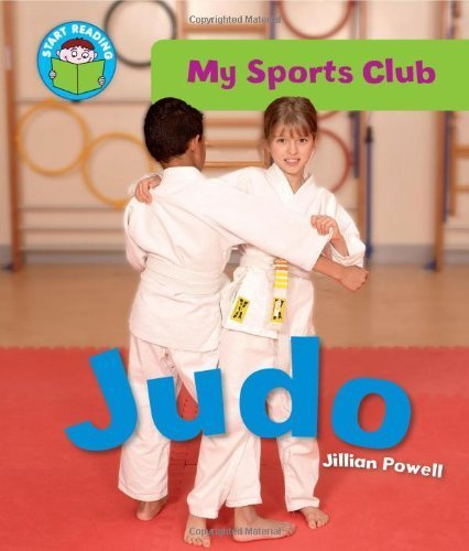 9780750275750: Judo (Start Reading. My Sports Club)