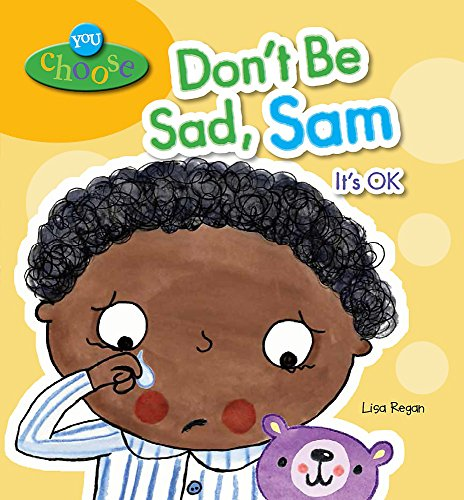 Don't Be Sad, Sam (You Choose!): Regan, Lisa